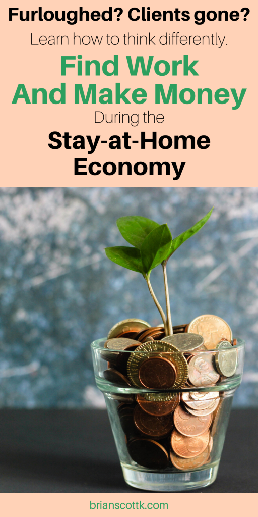 """A graphic that features a photo of a plant growing out of money and text that says """"Find Work and Make Money"""" during the pandemic."""